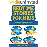 Bedtime Stories For Kids: Five Bedtime Mindfulness Stories for Modern-Day children!