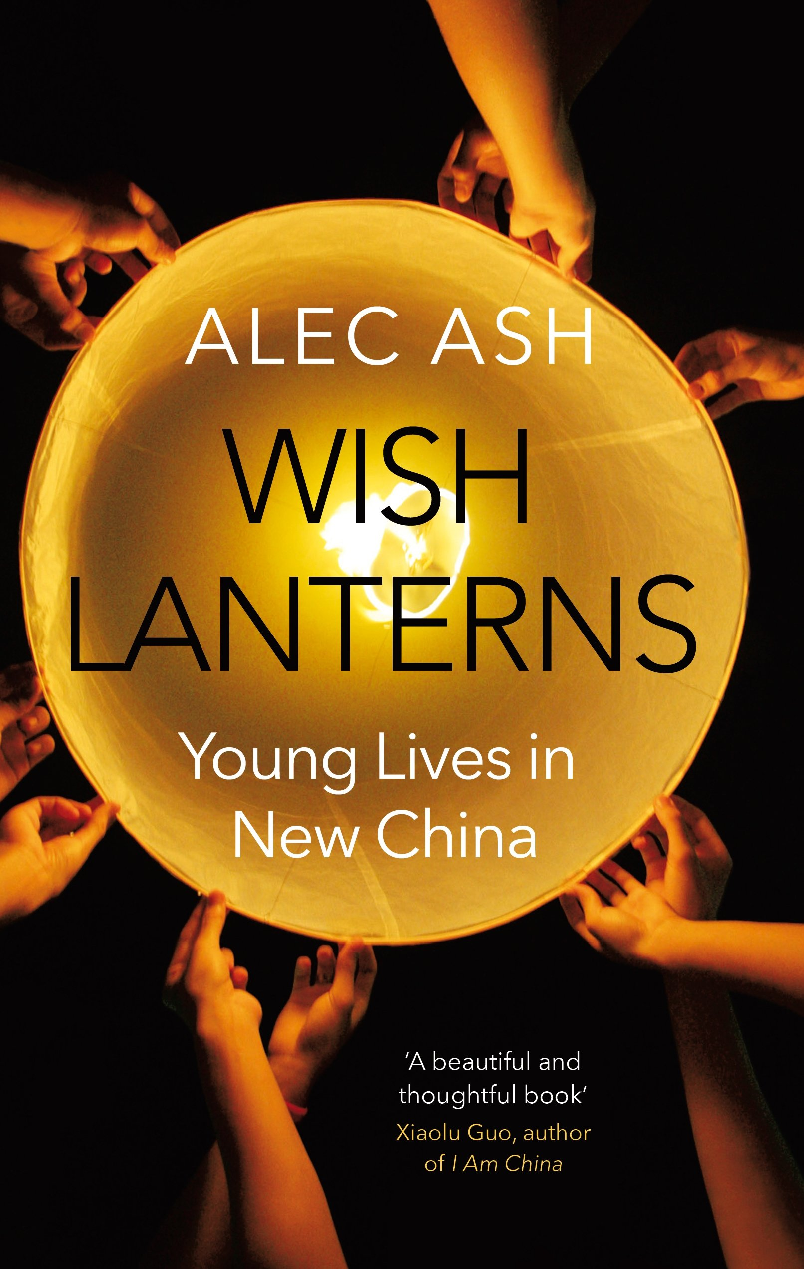 Wish Lanterns: Young Lives in New China ebook