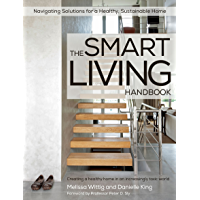 The Smart Living Handbook: Creating a healthy home in an increasingly toxic world