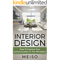 Interior Design: Decoration Styles For Stress Free Living