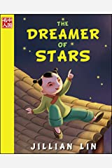 The Dreamer Of Stars (illustrated kids books, picture book biographies, bedtime stories for kids, Chinese history and culture): Zhang Heng (Once Upon A Time In China) Kindle Edition