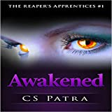 Awakened: The Reaper's Apprentices, Book 1