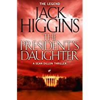 The President's Daughter (Sean Dillon Series, Book 6) (English Edition)