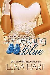 Something Blue (Brides of Cedar Bend Book 4) Kindle Edition