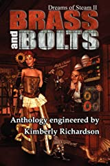 Dreams of Steam II Brass and Bolts Paperback
