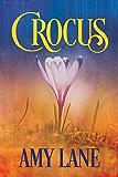 Crocus (Bonfires Book 2)