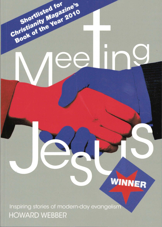 Meeting Jesus: Inspiring Stories of Modern-Day Evangelism pdf epub