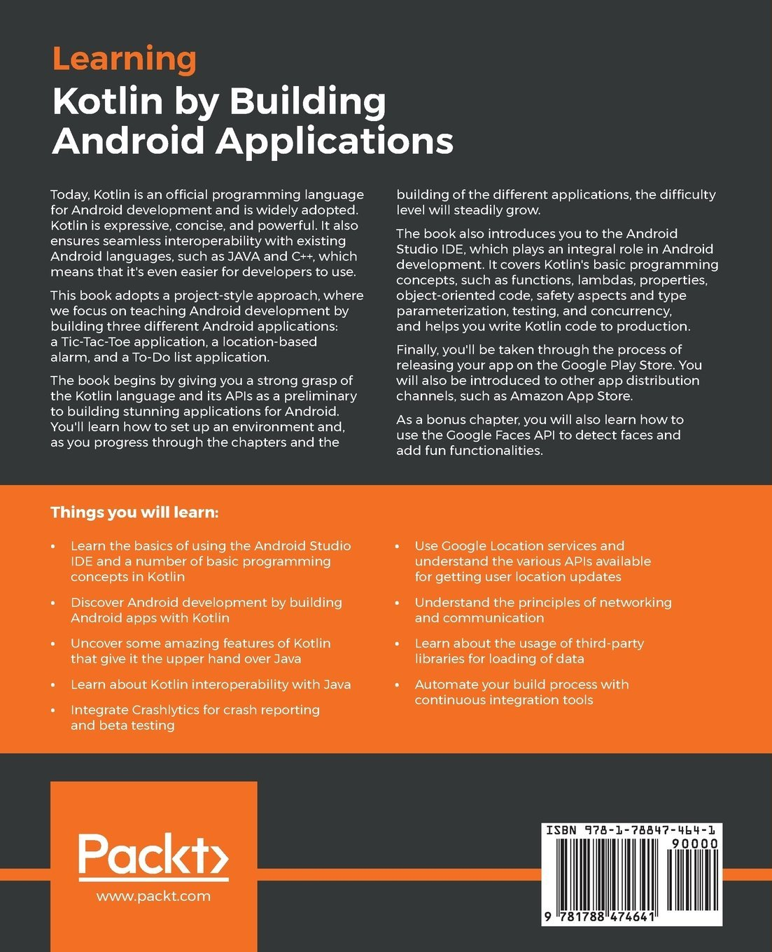 Learning Kotlin by building Android Applications: Explore the