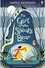 The Girl Who Speaks Bear Kindle Edition