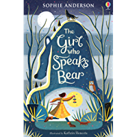 The Girl Who Speaks Bear (English Edition)
