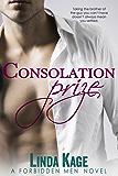 Consolation Prize (Forbidden Men Book 9) (English Edition)