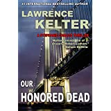 Our Honored Dead: Thriller Suspense Series (Stephanie Chalice Thrillers Book 4)