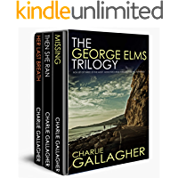 THE GEORGE ELMS TRILOGY three of the most addictive crime thrillers you will ever read