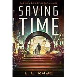 Saving Time: The Memoirs of Keegan Miles