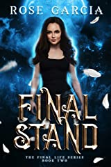 Final Stand (The Final Life Series Book 2) Kindle Edition