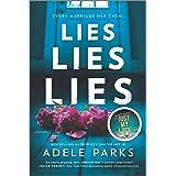 Lies, Lies, Lies: A Novel