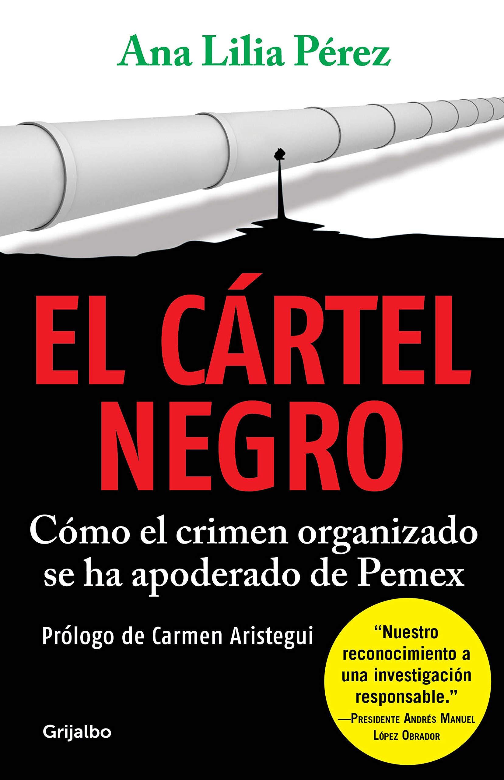 Cártel negro, El: Ana Lilia Pérez: 9786073179300: Amazon.com ...