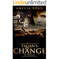 Tagan's Change: A Romantic Suspense With A Twist (The Tagan Series Book 2)
