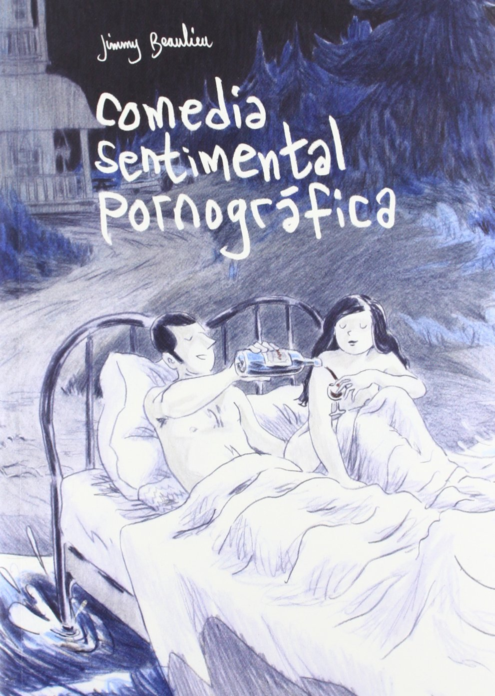 Comedia sentimental pornográfica: Amazon.es: Jimmy Beaulieu, Julia Osuna Aguilar: Libros