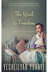 Stella: The Road to Freedom (The Stella Trilogy Book 3) Kindle Edition