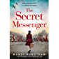 The Secret Messenger: A gripping and thought-provoking historical fiction novel from the international bestseller