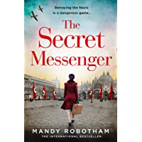 The Secret Messenger: The gripping new historical fiction novel for 2020 from the...