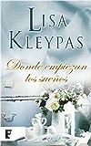 Donde empiezan los sueños (Spanish Edition)