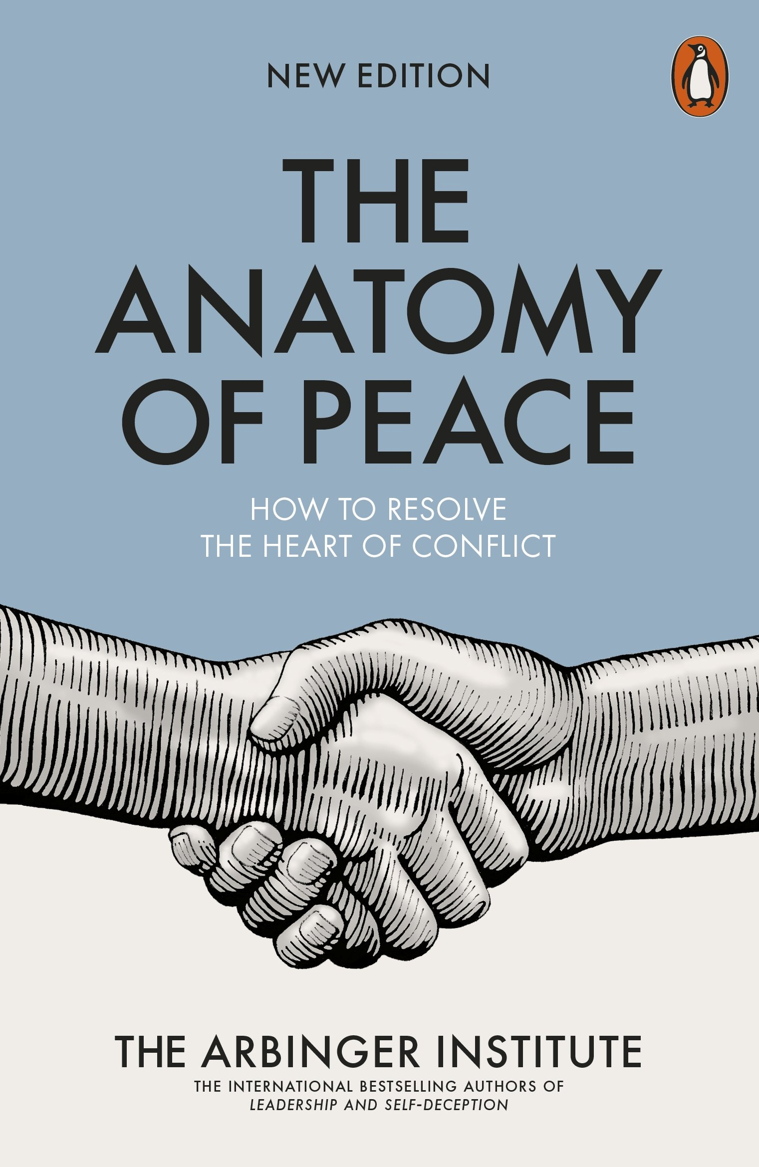 The Anatomy of Peace: How to Resolve the Heart of Conflict: The ...