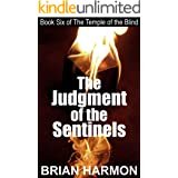 The Judgment of the Sentinels (The Temple of the Blind #6)