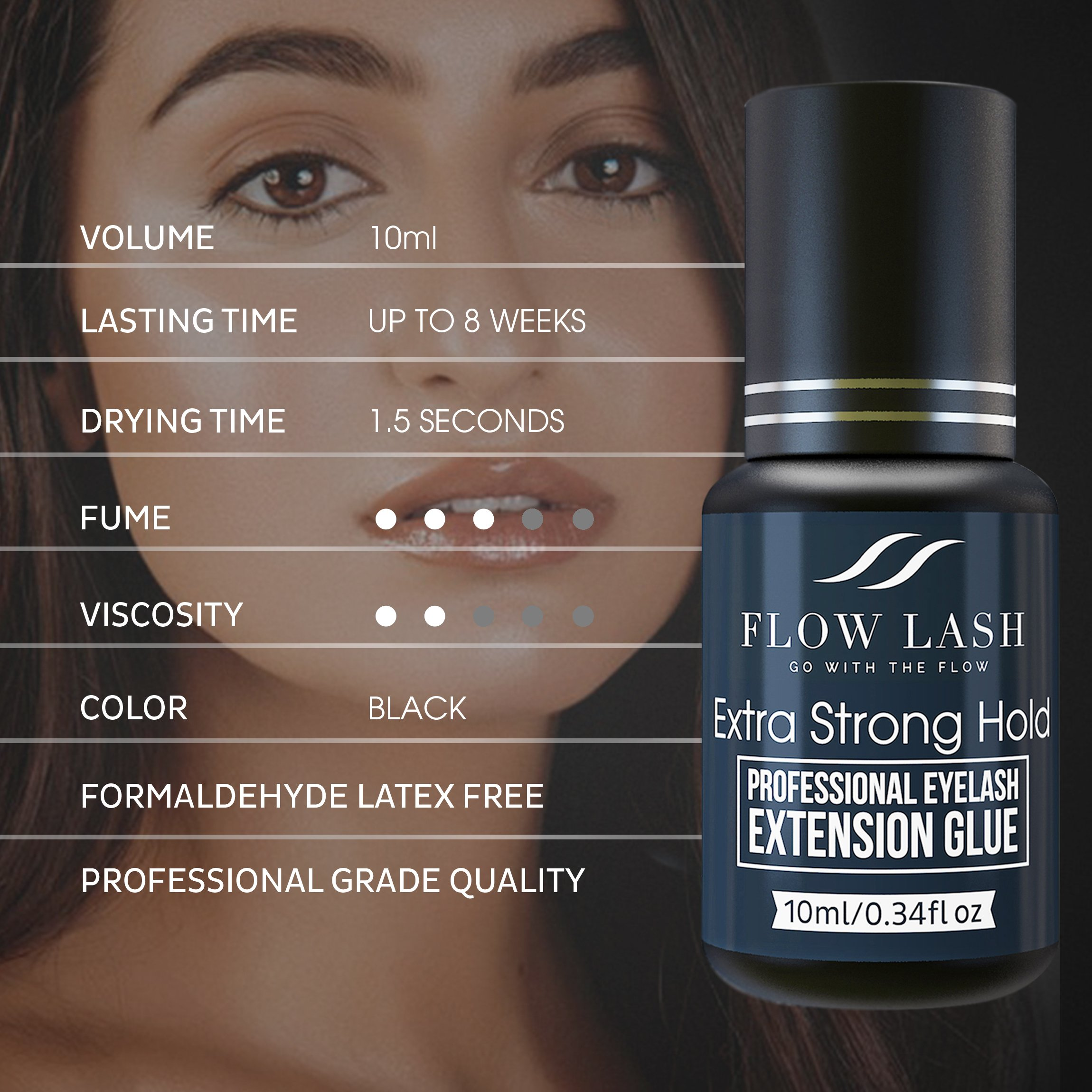 Professional Eyelash Extension Glue - Extra Strong Hold, Long Lasting, Quick Dry Time - Premium Professional Grade Adhesive, Formaldehyde & Latex Free - 10ml by Flow Lash by Flow Lash (Image #6)