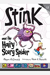 Stink and the Hairy Scary Spider Kindle Edition