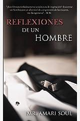 Reflexiones De Un Hombre (Spanish Edition) Kindle Edition