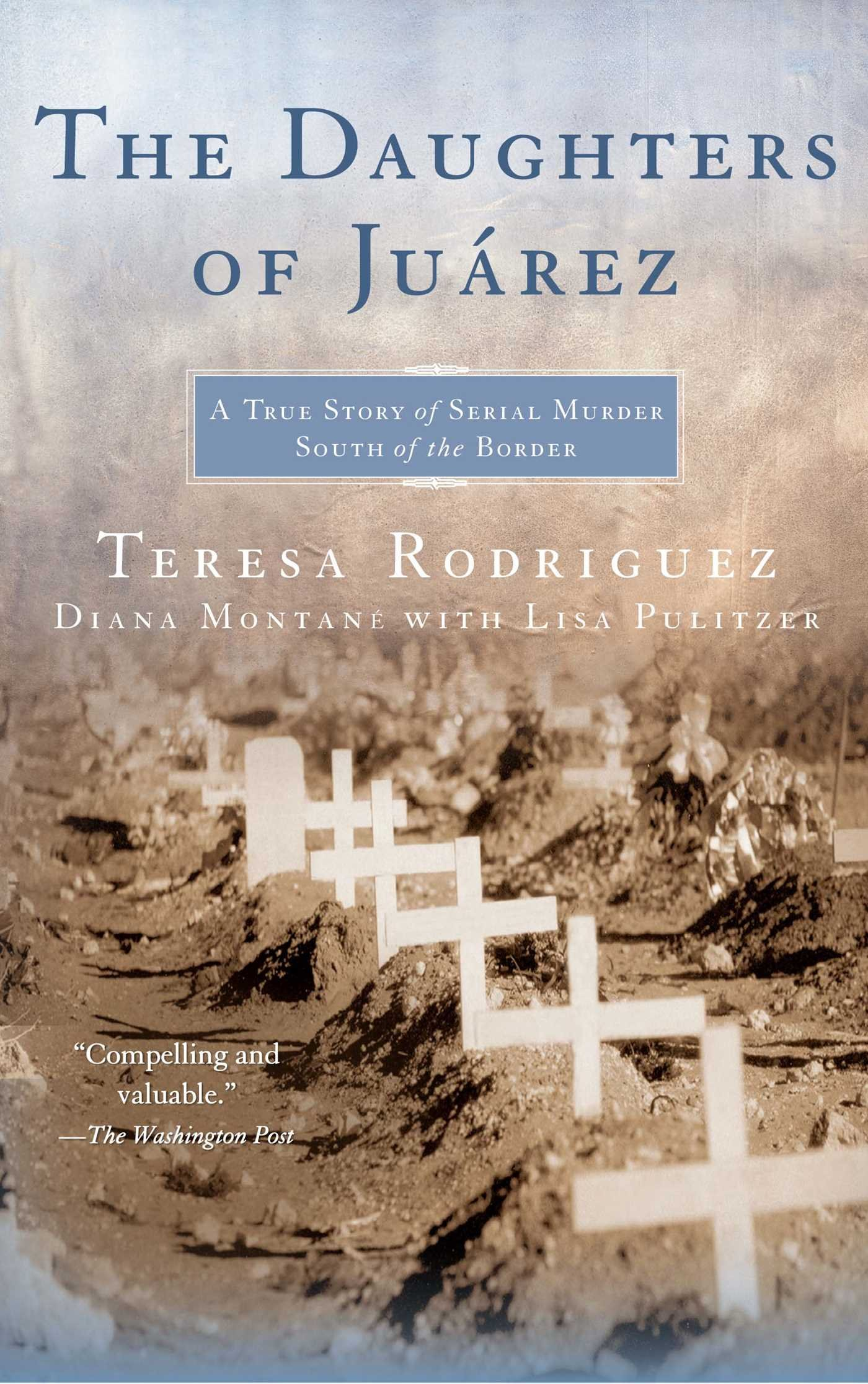 The Daughters of Juarez: A True Story of Serial Murder South of the Border pdf