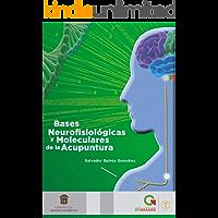 Bases neurofisiológicas y moleculares de la acupuntura