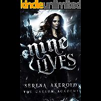 Nine Lives: A Bully, PNR, Academy Romance (The Caelum Trilogy Book 3)