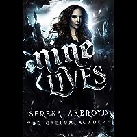 Nine Lives: A PNR, Academy, Why Choose Romance (The Caelum Trilogy Book 3) (English Edition)