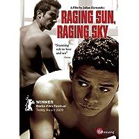 Raging Sun, Raging Sky [2010]