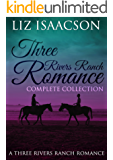 Three Rivers Ranch Complete Collection (Liz Isaacson Boxed Sets Book 4)