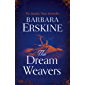 The Dream Weavers: A spellbinding and gripping new historical fiction novel from the Sunday Times bestseller