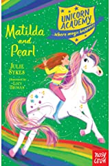 Unicorn Academy: Matilda and Pearl (Unicorn Academy: Where Magic Happens) Paperback