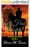 At First Catch (Mysterious Ways Book 1)