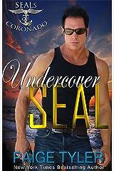 Undercover SEAL (SEALs of Coronado Book 4) Kindle Edition