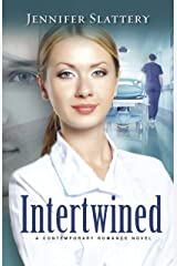 Intertwined: A Contemporary Romance Novel Kindle Edition