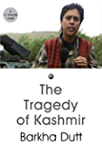 The Tragedy of Kashmir