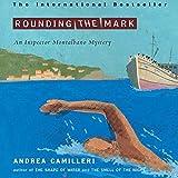 Rounding the Mark: An Inspector Montalbano Mystery