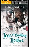 Love in Boothbay Harbor: ... wenn alles verloren scheint