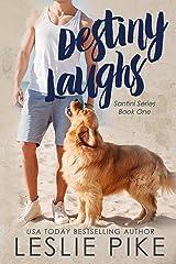 Destiny Laughs (Santini Series Book 1) Kindle Edition