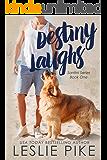 Destiny Laughs (Santini Series Book 1)