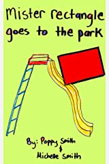 Mister Rectangle Goes To The Park (Sleepy Time Shape Stories Book 5) Kindle Edition