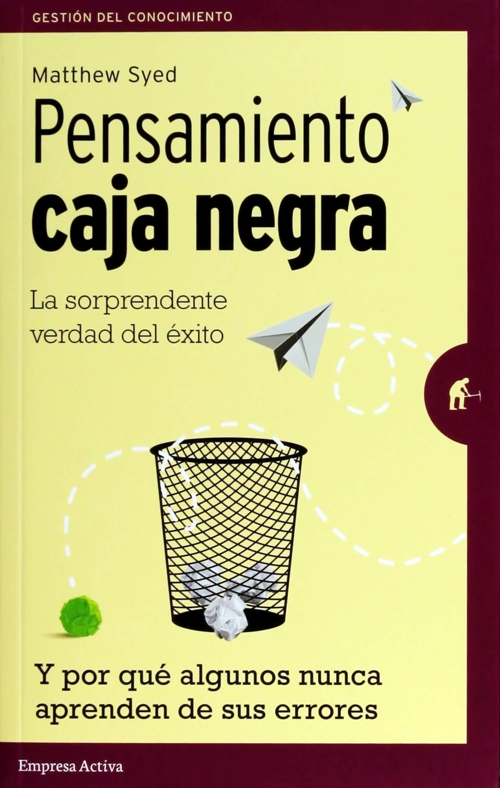 Pensamiento caja negra (Spanish Edition): Matthew Syed: 9788492921461: Amazon.com: Books